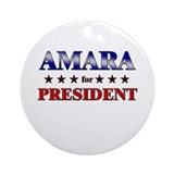 AMARA for president Ornament (Round)