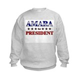 AMARA for president Sweatshirt