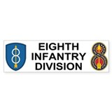 8th Infantry Division<BR> Bumper Sticker 1