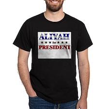ALIYAH for president T-Shirt