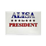 ALISA for president Rectangle Magnet