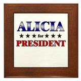 ALICIA for president Framed Tile