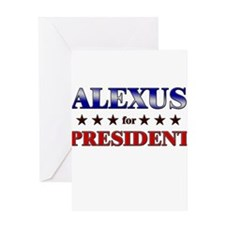 ALEXUS for president Greeting Card