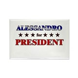 ALESSANDRO for president Rectangle Magnet