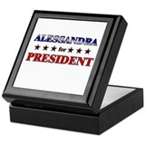 ALESSANDRA for president Keepsake Box