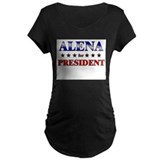 ALENA for president T-Shirt