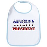 AINSLEY for president Bib
