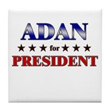 ADAN for president Tile Coaster