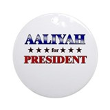 AALIYAH for president Ornament (Round)