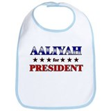 AALIYAH for president Bib