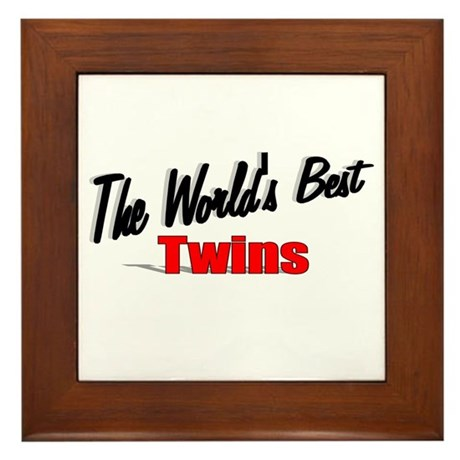 """The World's Best Twins"" Framed Tile"