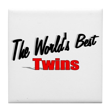 """The World's Best Twins"" Tile Coaster"