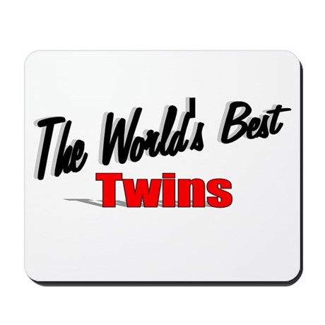 """The World's Best Twins"" Mousepad"