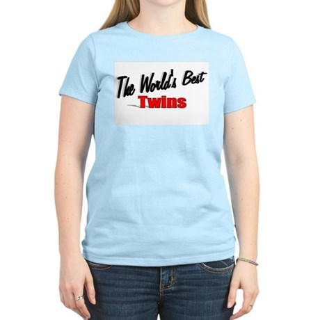 """The World's Best Twins"" Women's Light T-Shirt"