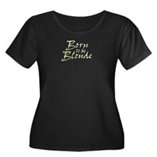 Born to be Blonde T