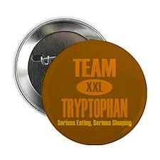 "Team Tryptophan 2.25"" Button"