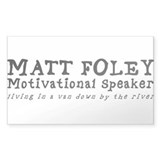 Matt Foley Rectangle Decal