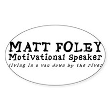 Matt Foley Oval Decal