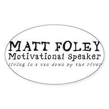 Matt Foley Oval Decal