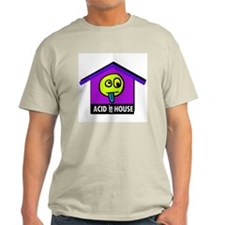 Acid in the House T-Shirt