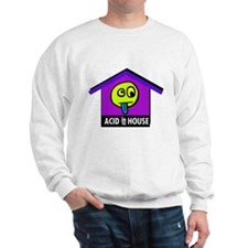 Acid in the House Sweatshirt