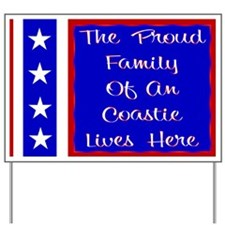 The proud family of a Coastie Yard Sign