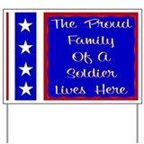 The proud family of a Soldier Yard Sign