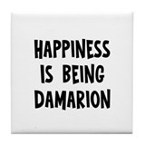 Happiness is being Damarion Tile Coaster