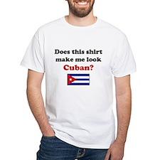 Make Me Look Cuban Shirt