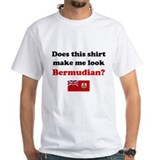 Make Me Look Bermudian Shirt