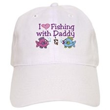 I Love Fishing With Daddy Baseball Cap
