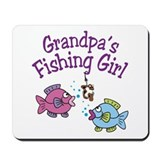 Grandpa's Fishing Girl Mousepad