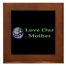Love Our Mother Framed Tile