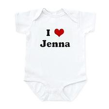 I Love Jenna Infant Bodysuit