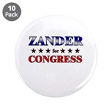 ZANDER for congress 3.5&quot; Button (10 pack)