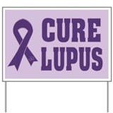 Cure Lupus Awareness Yard Sign