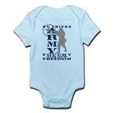 Friend Fought Freedom - ARMY Infant Bodysuit