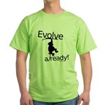 Evolve Already! Monkey Green T-Shirt