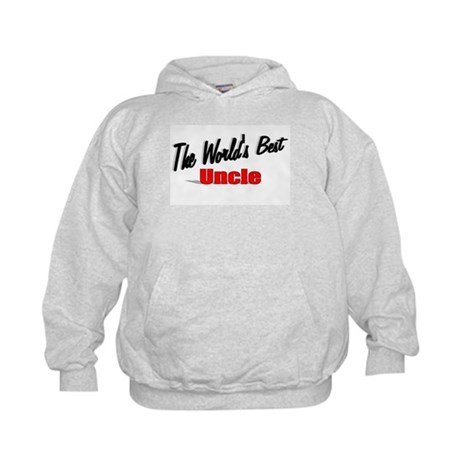 &quot;The World's Best Uncle&quot; Kids Hoodie