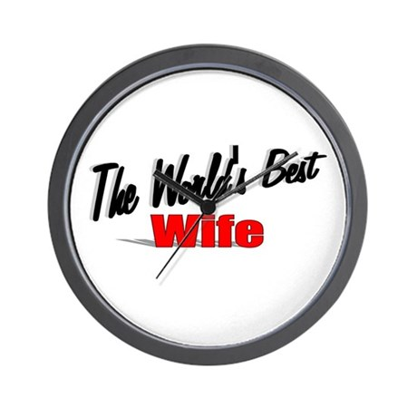 """The World's Best Wife"" Wall Clock"