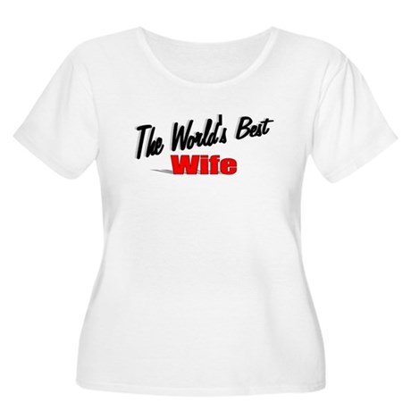 """The World's Best Wife"" Women's Plus Size Scoop Ne"