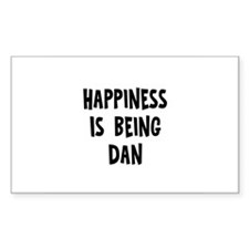 Happiness is being Dan Rectangle Decal