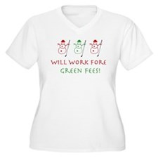 Work Fore Green Fees- Women's Plus Size V-Neck Tee
