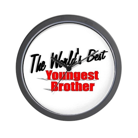 """The World's Best Youngest Brother"" Wall Clock"