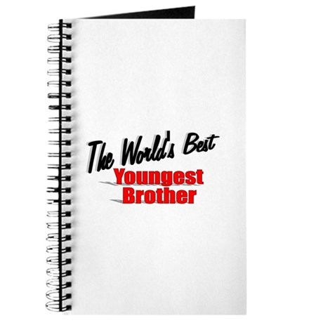 """The World's Best Youngest Brother"" Journal"
