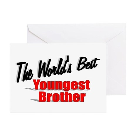 """The World's Best Youngest Brother"" Greeting Card"