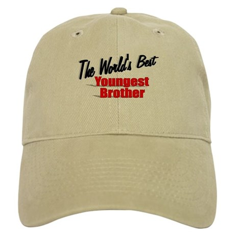 """The World's Best Youngest Brother"" Cap"
