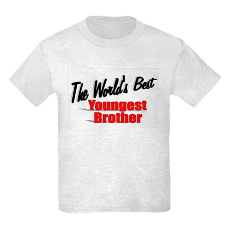 """The World's Best Youngest Brother"" Kids Light T-S"