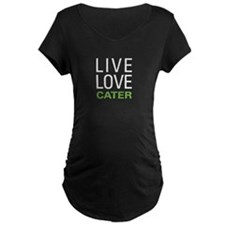 Live Love Cater T-Shirt