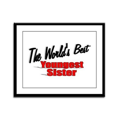 &quot;The World's Best Youngest Sister&quot; Framed Panel Pr